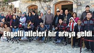 Engelli aileleri bir araya geldi