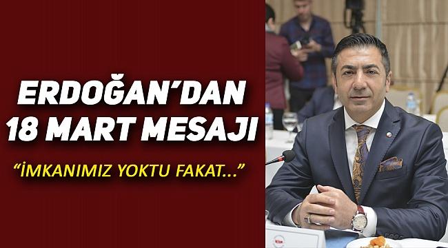 Erdoğan'dan 18 Mart Açıklaması