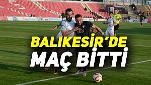 Balıkesirspor- Denizlispor maçı bitti