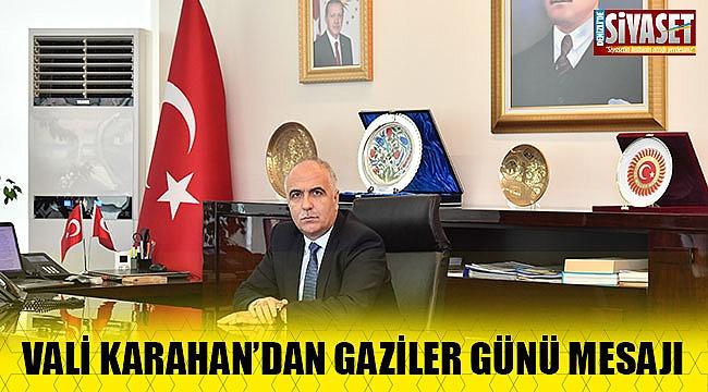 Vali Karahan'ın Gaziler günü mesajı