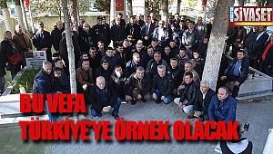 Bu vefa Türkiye'ye örnek olacak
