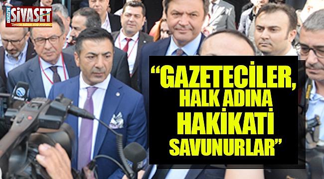 """Erdoğan: """"Gazeteciler, halk adına hakikati savunurlar"""""""