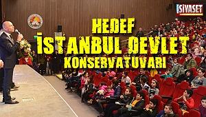Hedef, İstanbul Devlet Konservatuvarı