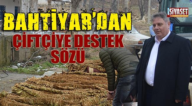 Bahtiyar'dan çiftçiye destek sözü