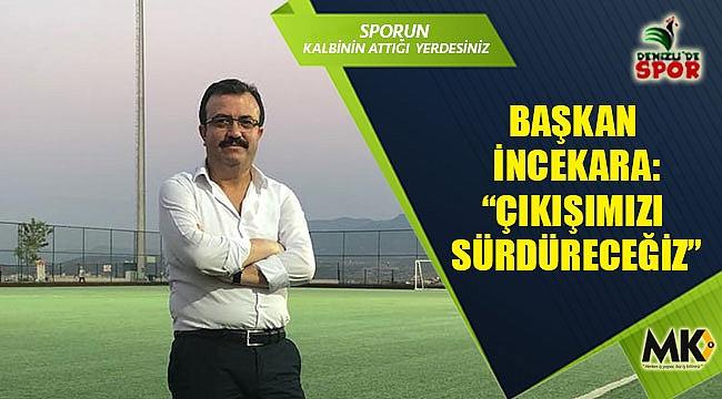 Başkan İncekara :