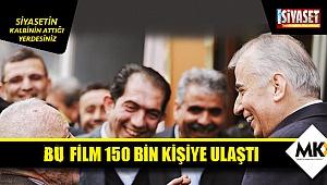 Bu film 150 bin kişiye ulaştı