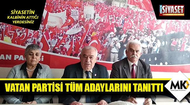 Vatan Partisi tüm adaylarını açıkladı