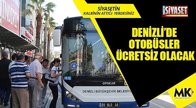 Denizli'de otobüsler ücretsiz olacak