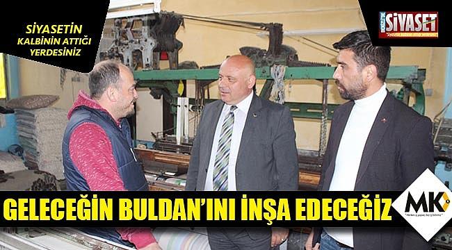 Mustafa Şevik: Geleceğin Buldan'ını inşa edeceğiz