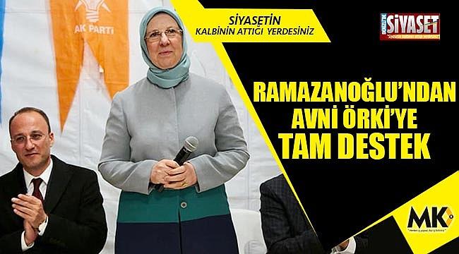 Sema Ramazanoğlu'ndan Avni Örki'ye tam destek