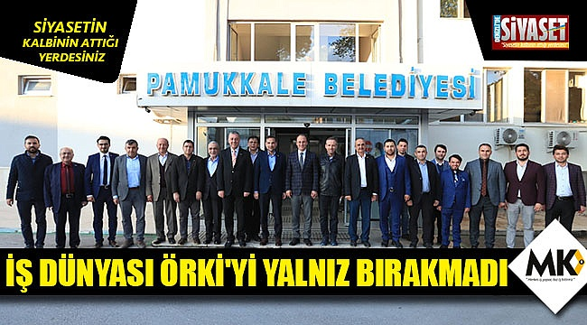 İş dünyası Örki'yi yalnız bırakmadı
