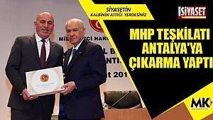MHP teşkilatı Antalya'ya çıkarma yaptı