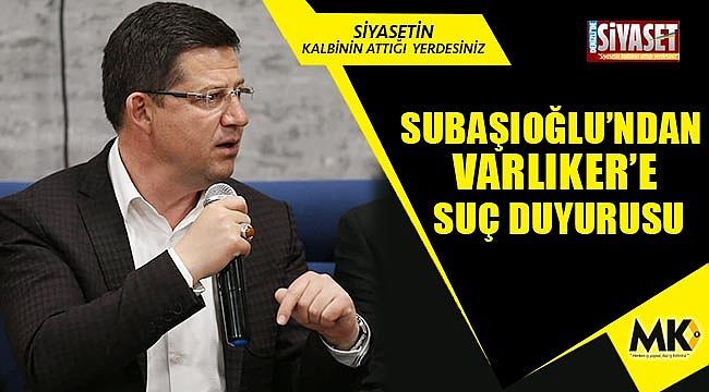 Subaşıoğlu: Dedikodu ile haysiyet cellatlığı yapmasın
