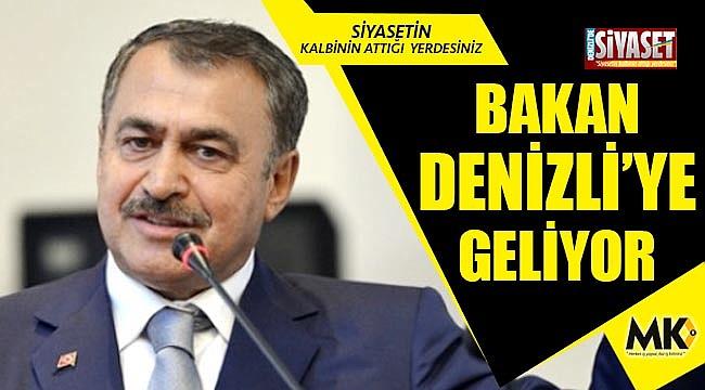 Bakan Denizli'ye geliyor