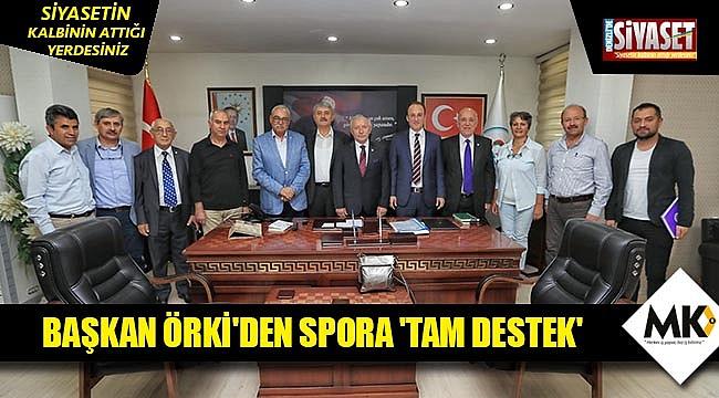 Başkan Örki'den spora 'tam destek'