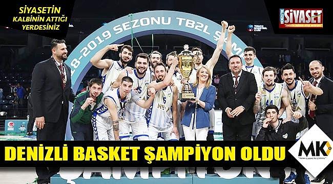 Denizli Basket şampiyon oldu