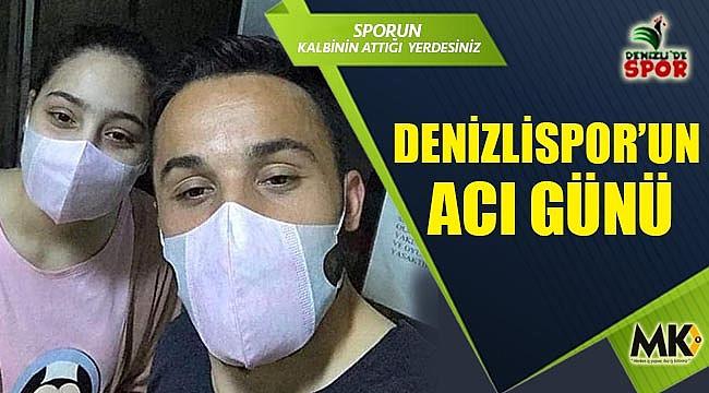 Denizlispor'un acı günü