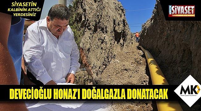 Devecioğlu Honaz'ı doğalgazla donatacak