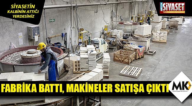 Fabrika battı, makineler satışa çıktı