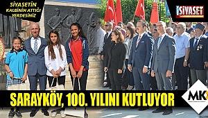 Sarayköy, Milli Mücadele'ye Katılışının 100. yılını kutluyor