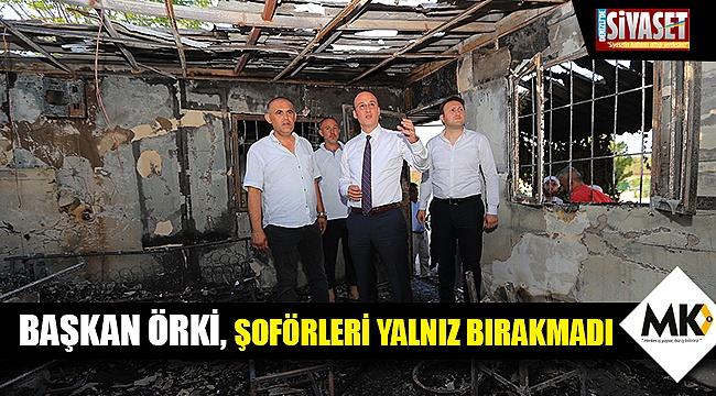 Başkan Örki, şoförleri yalnız bırakmadı