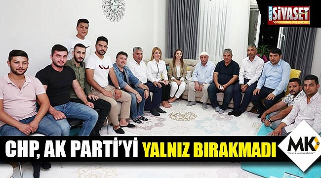 CHP, AK Parti'yi yalnız bırakmadı