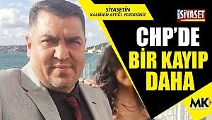 CHP'de bir kayıp daha