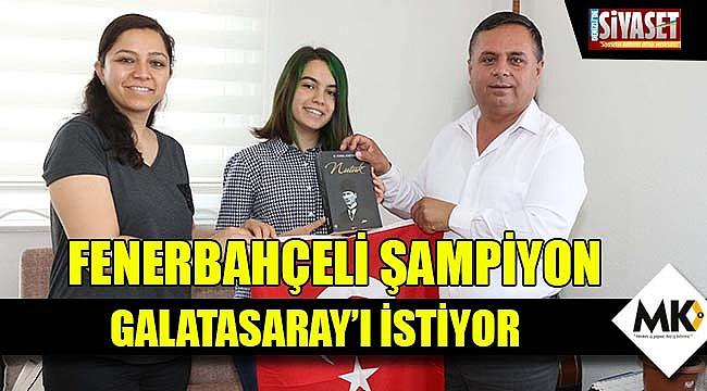 Fenerbahçeli şampiyon Galatasaray'ı istiyor