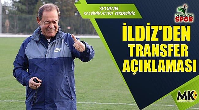İldiz'den transfer açıklaması