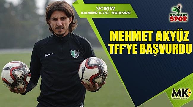 Mehmet Akyüz TFF'ye başvurdu