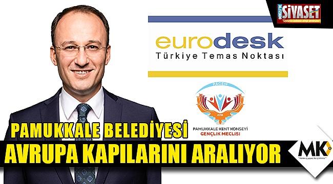 Pamukkale Belediyesi Avrupa kapılarını aralıyor
