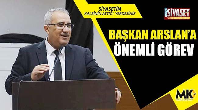 Başkan Arslan'a önemli görev