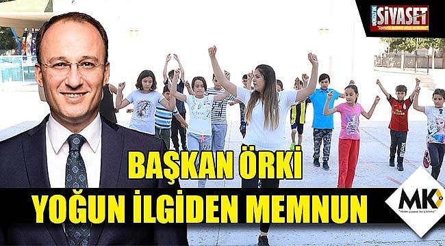 Başkan Örki, yoğun ilgiden memnun