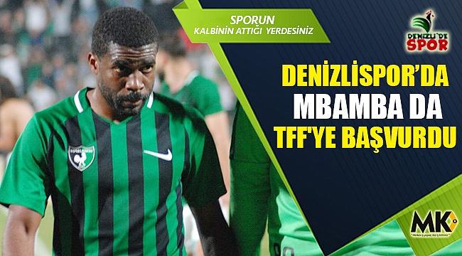 Denizlispor'da Mbamba da TFF'ye başvurdu