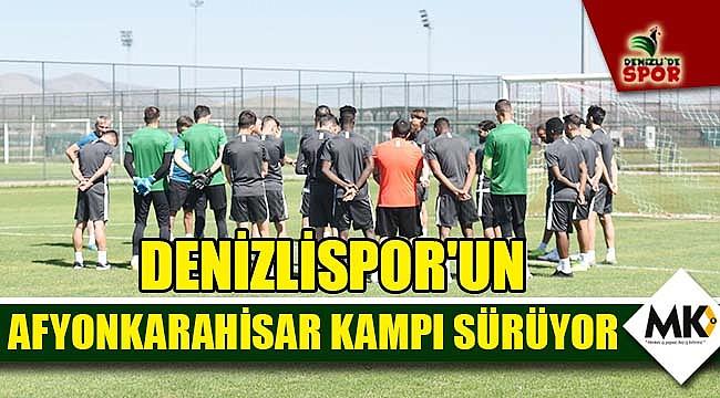 Denizlispor'un Afyonkarahisar kampı sürüyor