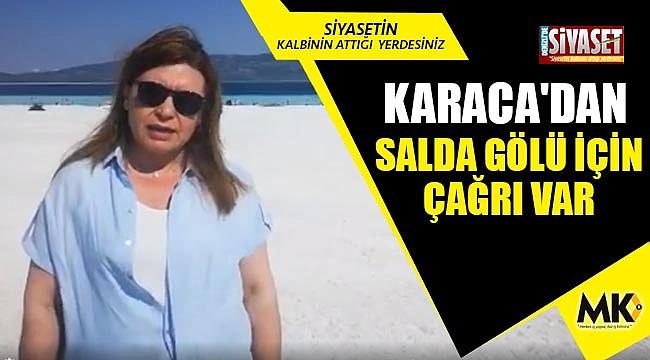 Karaca'dan, Salda Gölü için çağrı var