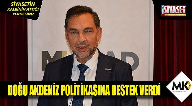 Müsiad'tan Doğu Akdeniz politikasına destek mesajı