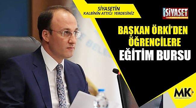 Başkan Örki'den öğrencilere eğitim bursu