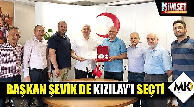Başkan Şevik de Kızılay'ı seçti