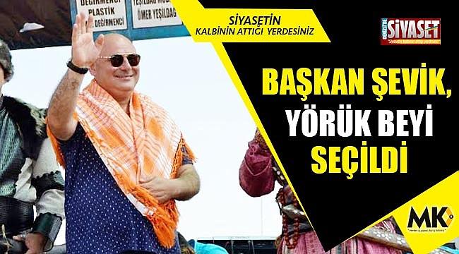 Başkan Şevik, Yörük Beyi seçildi
