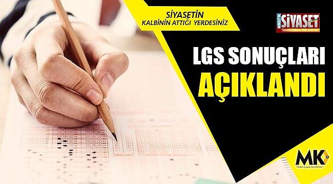 LGS sonuçları açıklandı