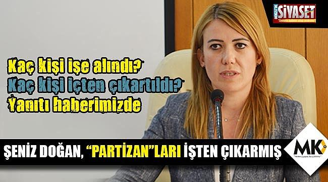 """Şeniz Doğan, """"Partizan""""ları işten çıkarmış"""