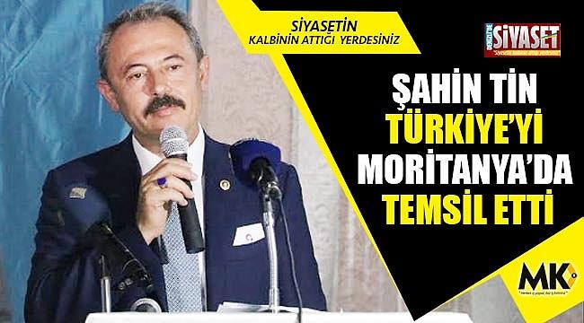 Tin, Türkiye'yi Moritanya'da temsil etti