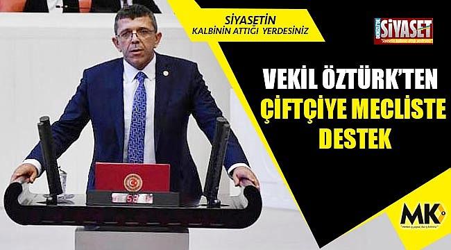 Vekil Öztürk'ten çiftçiye mecliste destek