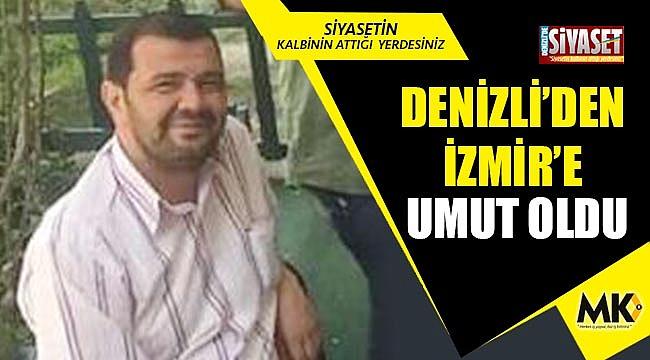 Denizli'den İzmir'e umut oldu