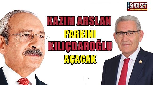 Kazım Arslan Parkını, Kılıçdaroğlu açacak