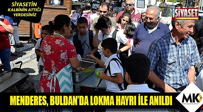 Menderes, Buldan'da lokma hayrı ile anıldı