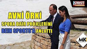 Örki, spora dair projelerini beIN SPORTS'a anlattı
