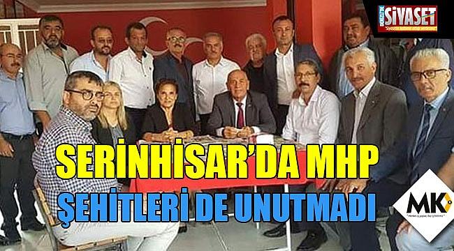 Serinhisar'da MHP şehitleri de unutmadı