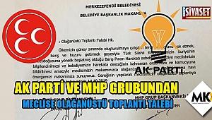 AK Parti ve MHP grubundan meclise olağanüstü toplantı talebi